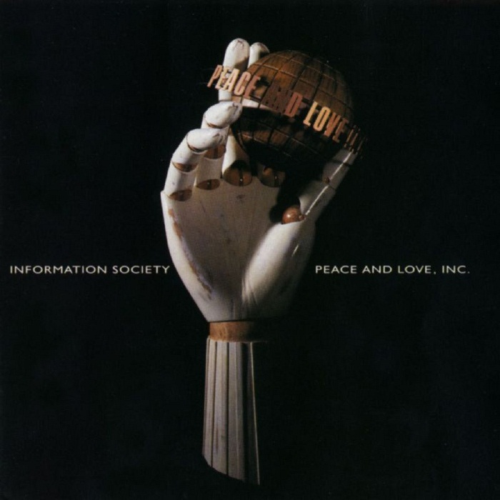 Information Society - 'Peace and Love, INC'